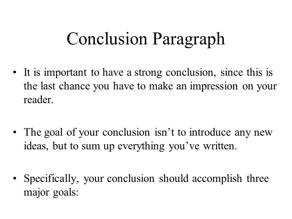 How to make a conclusion paragraph?