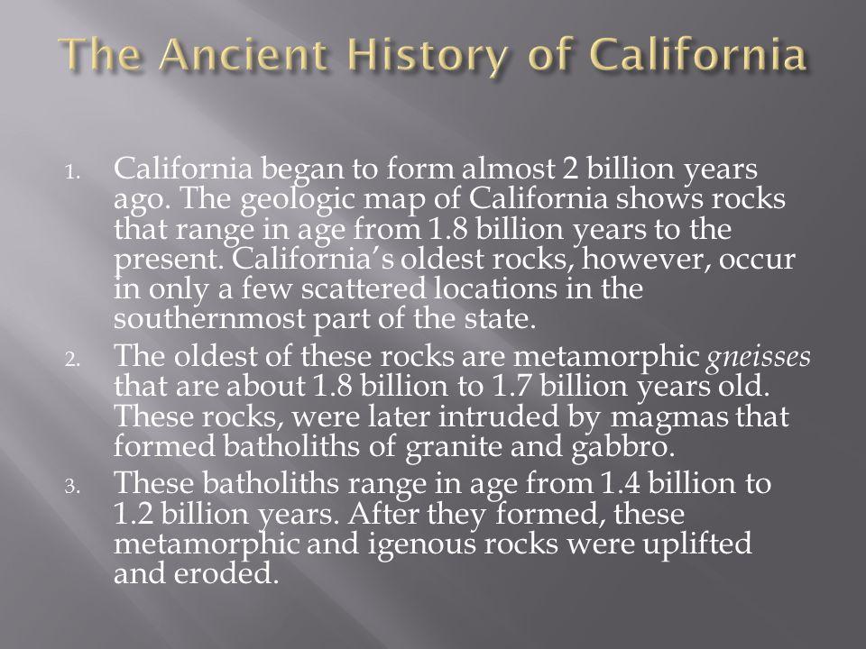 California Began To Form Almost 2 Billion Years Ago