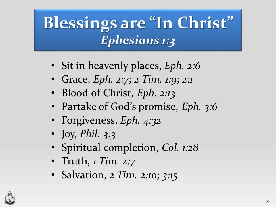 Sit in heavenly places, Eph. 2:6 Grace, Eph. 2:7; 2 Tim.