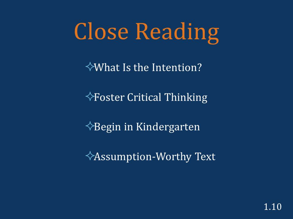 Close Reading  What Is the Intention.