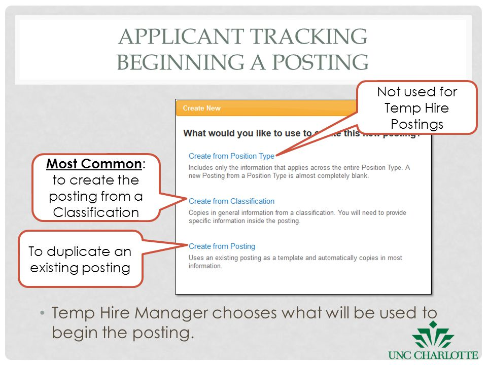 APPLICANT TRACKING BEGINNING A POSTING To duplicate an existing posting Temp Hire Manager chooses what will be used to begin the posting.