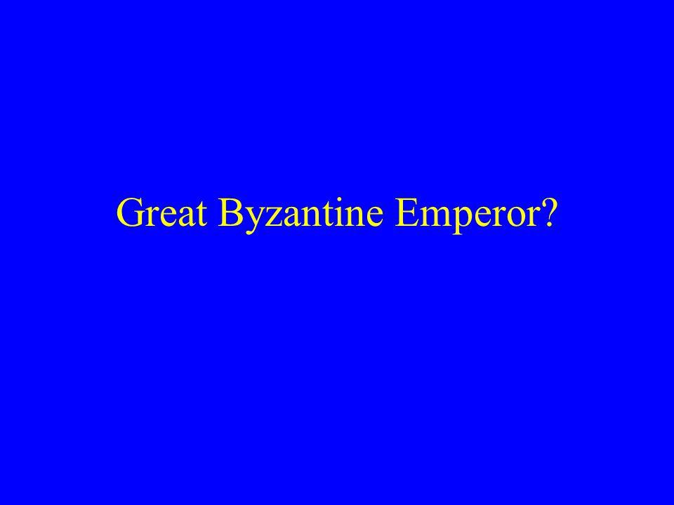 Great Byzantine Emperor