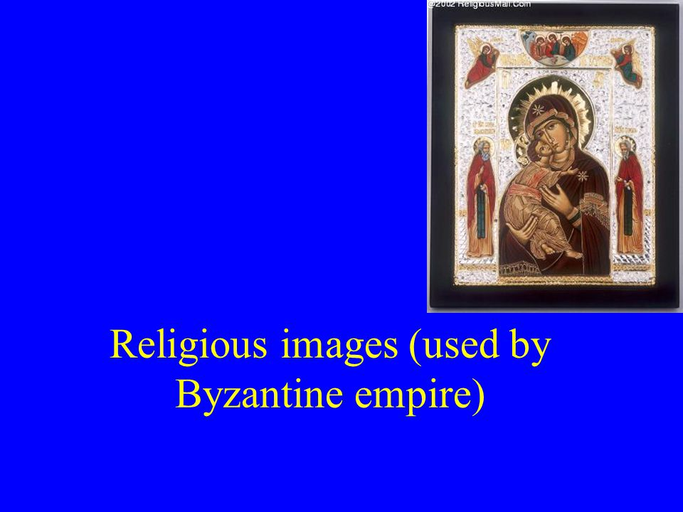 Religious images (used by Byzantine empire)