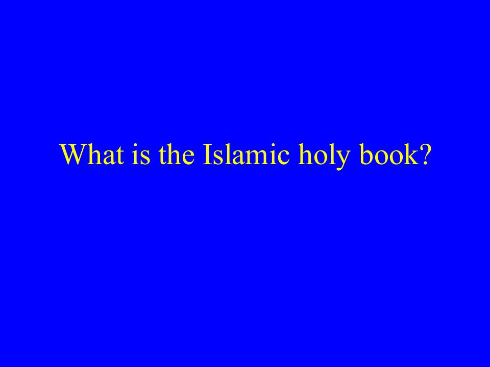 What is the Islamic holy book