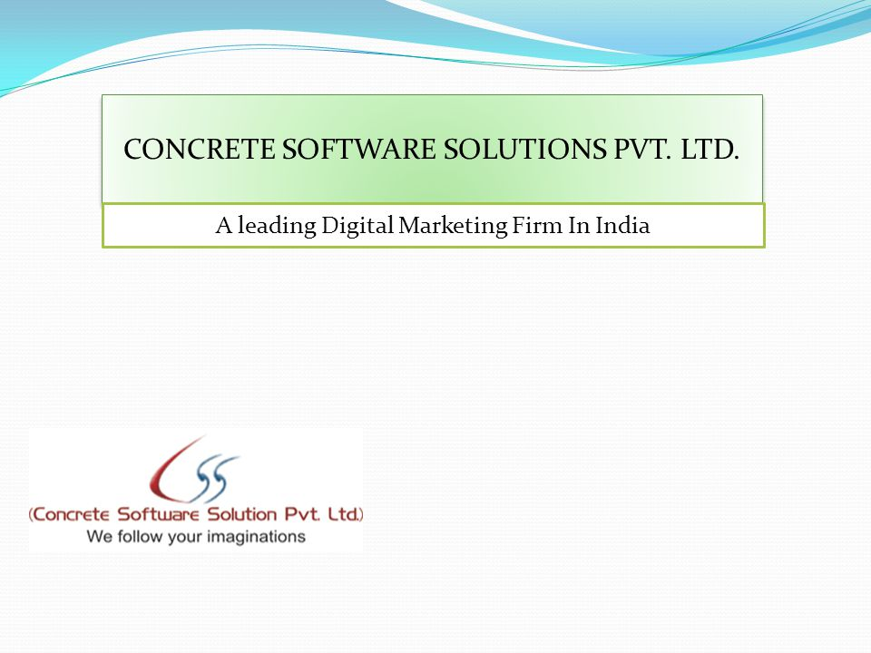 CONCRETE SOFTWARE SOLUTIONS PVT. LTD. A leading Digital Marketing Firm In India