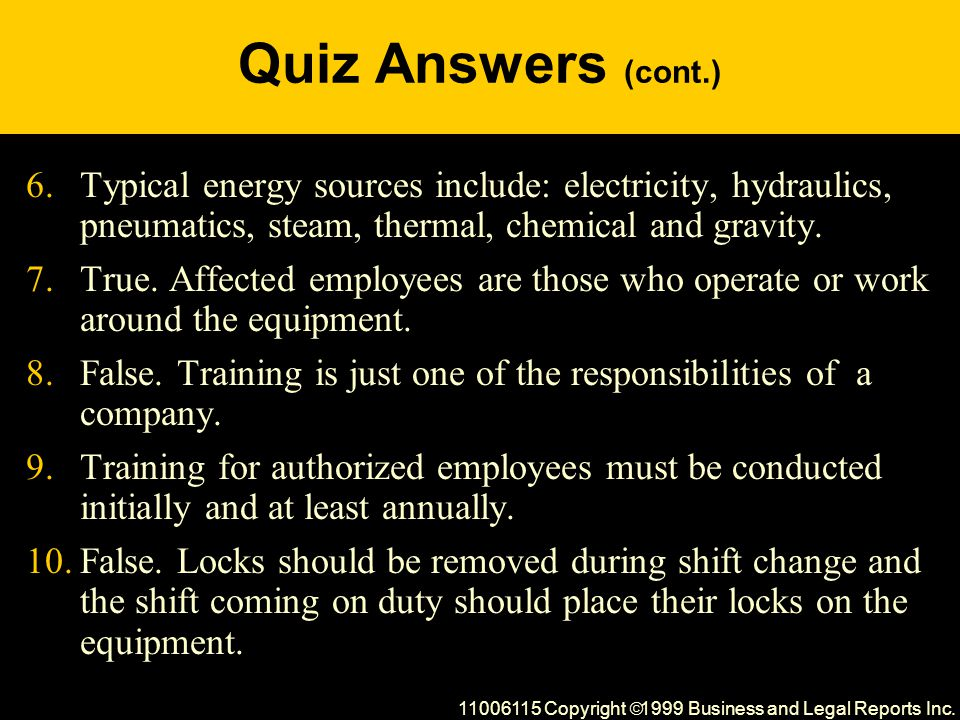 Quiz Answers (cont.) 6.