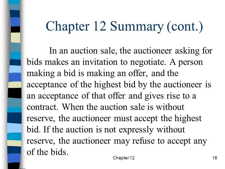 Chapter 1216 In an auction sale, the auctioneer asking for bids makes an invitation to negotiate.