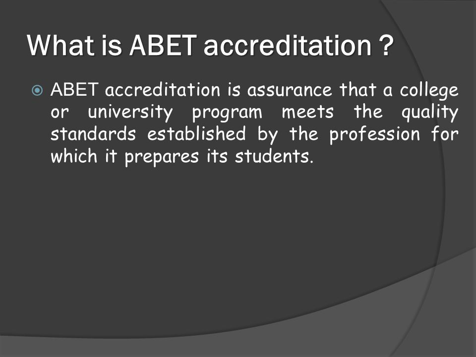 What is ABET accreditation .