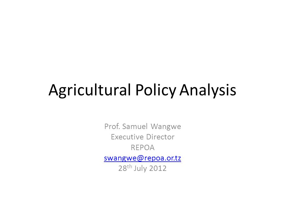 Agricultural Policy Analysis Prof.