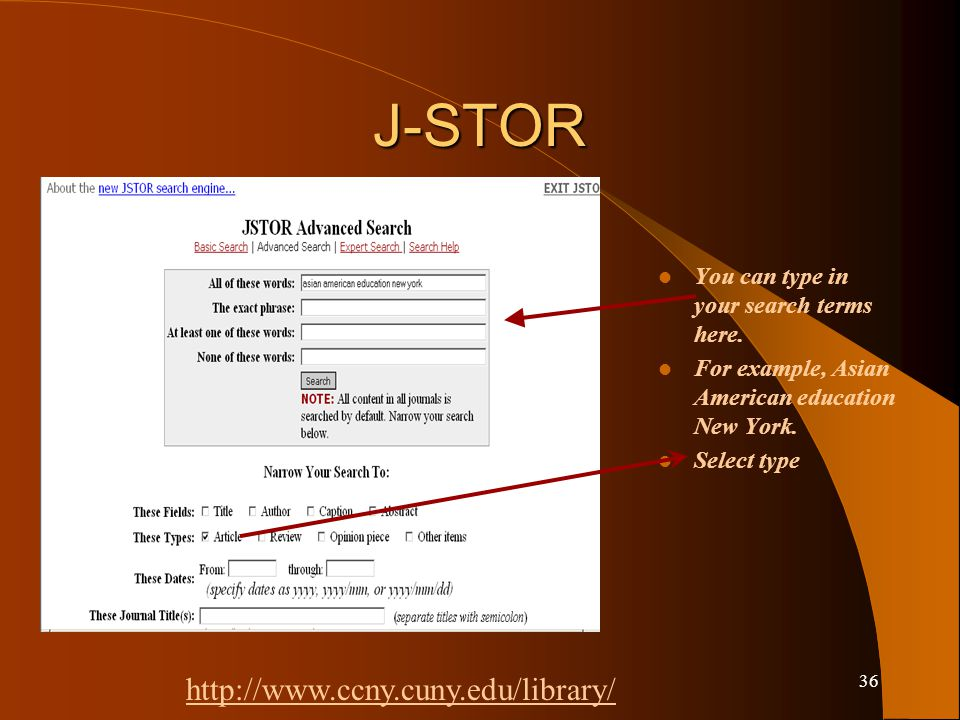 35 J-STOR Click advanced search.