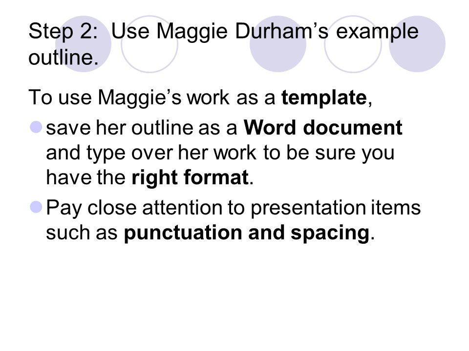unit  project outline of an informative essay goal one purpose  step  use maggie durhams example outline to use maggies work as a template