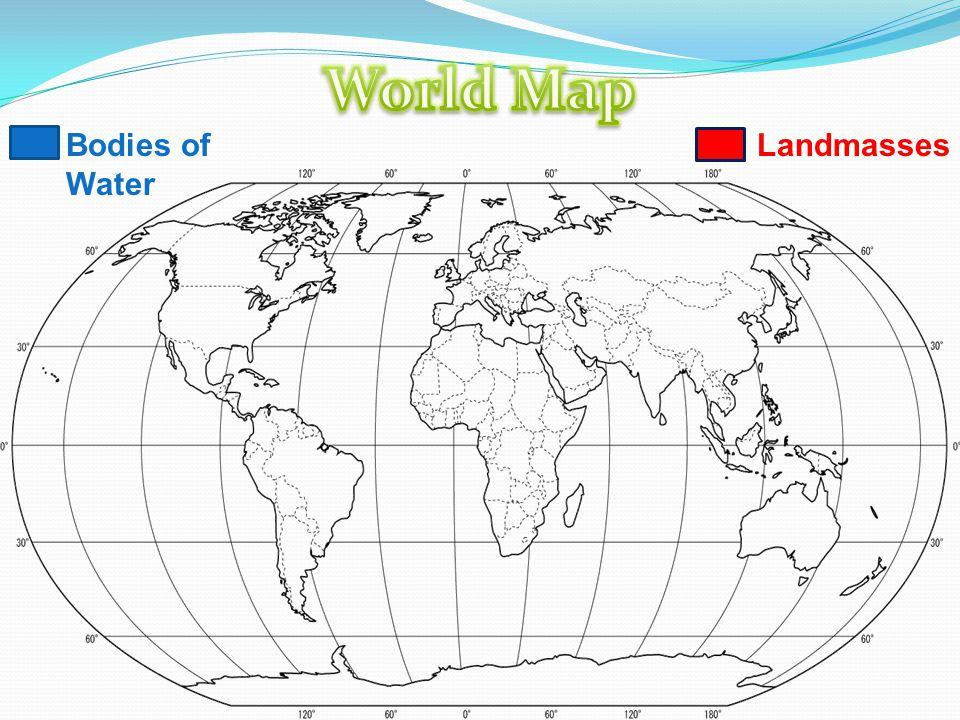 Bodies of Water Landmasses