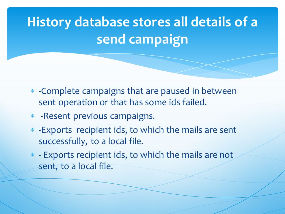  -Complete campaigns that are paused in between sent operation or that has some ids failed.
