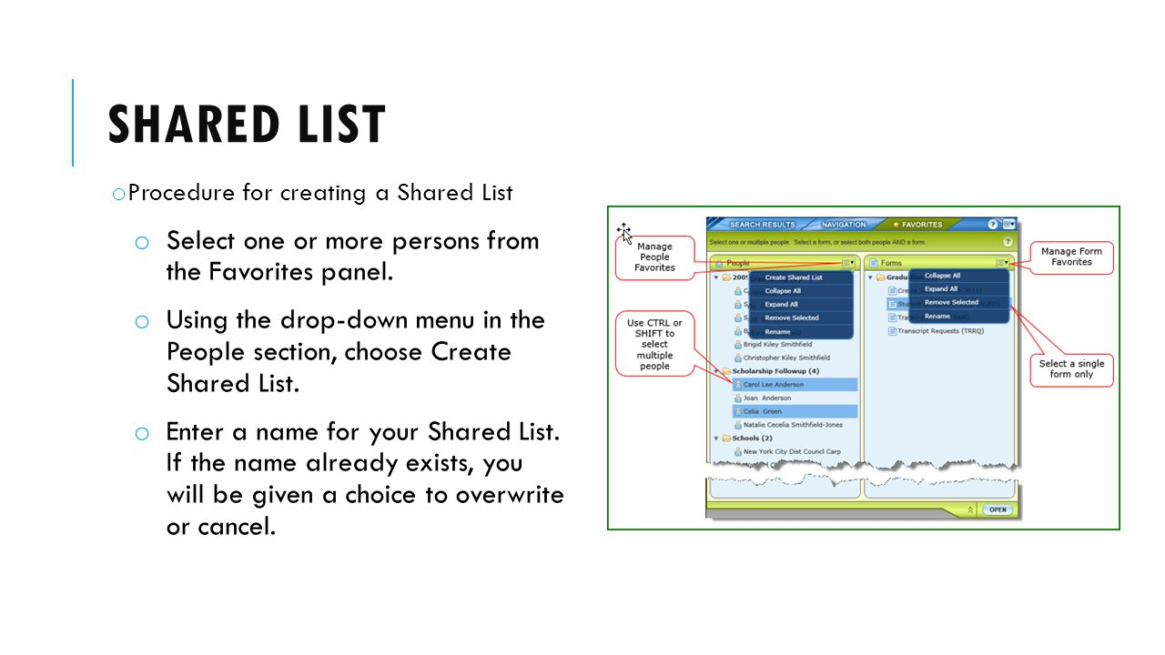 SHARED LIST o Procedure for creating a Shared List o Select one or more persons from the Favorites panel.