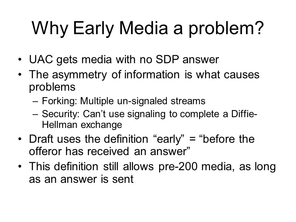 Why Early Media a problem.