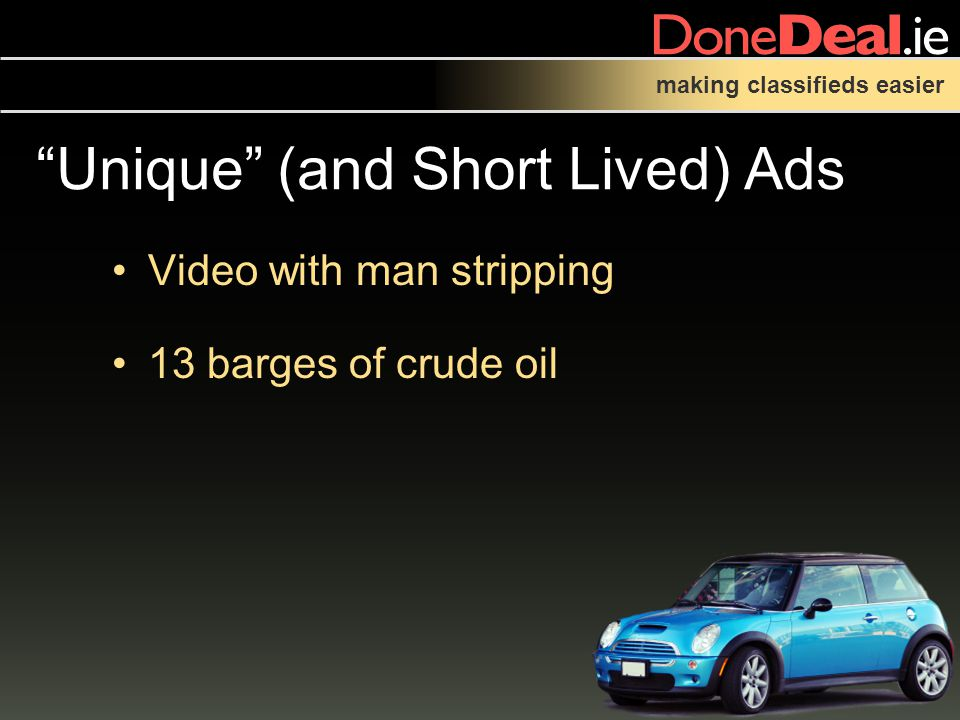 making classifieds easier Unique (and Short Lived) Ads Video with man stripping 13 barges of crude oil