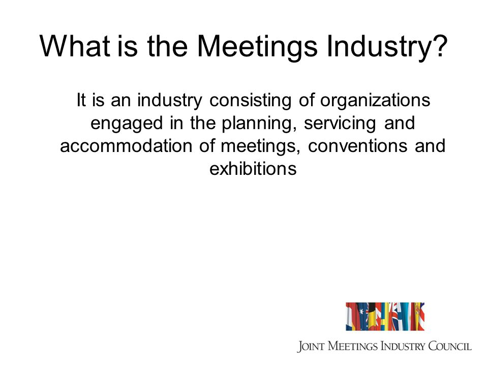 What is the Meetings Industry.