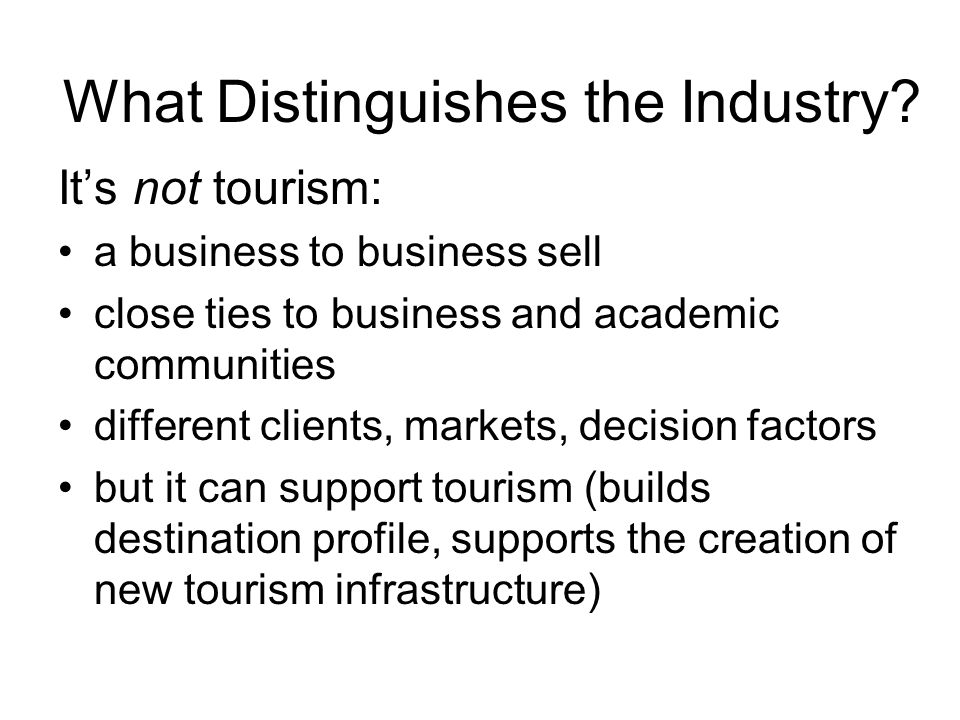 What Distinguishes the Industry.