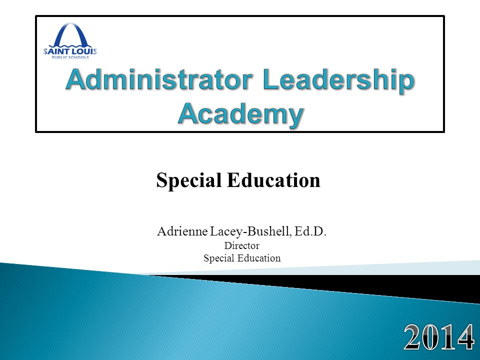 Special Education Adrienne Lacey-Bushell, Ed.D. Director Special Education