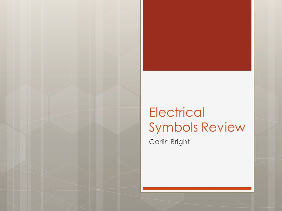 Electrical Symbols Review Carlin Bright