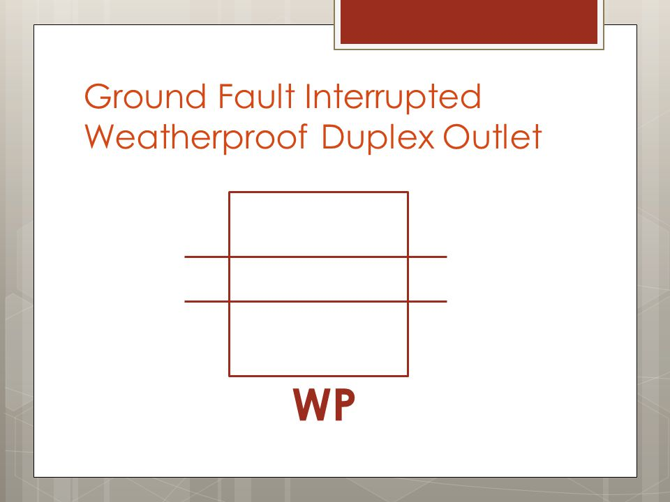 Ground Fault Interrupted Weatherproof Duplex Outlet WP