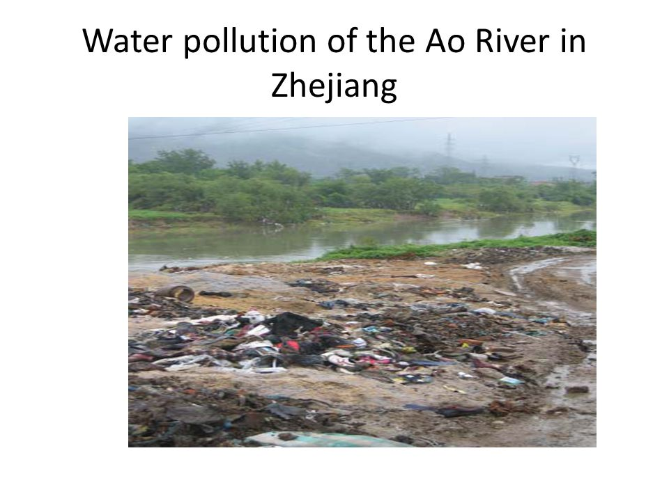 Water pollution of the Ao River in Zhejiang