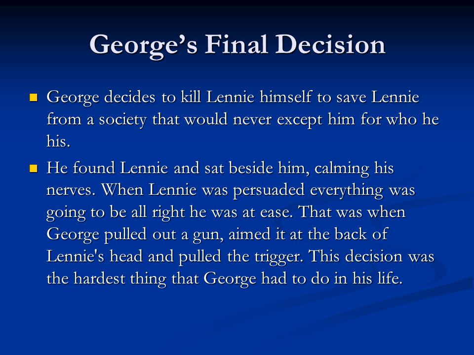 of mice and men essay about george killing lennie