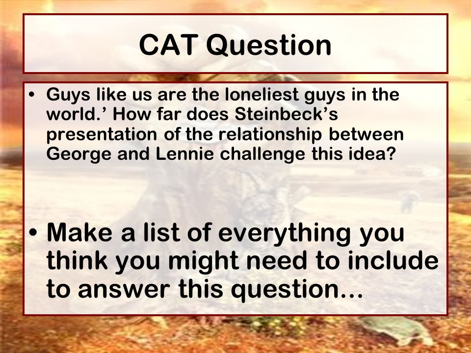 relationship between george and lennie The relationship between george and lennie in of mice and men relationship between george and lennie in of mice and men from the start to the end of the book the most important and dramatic characters are george and lennie.