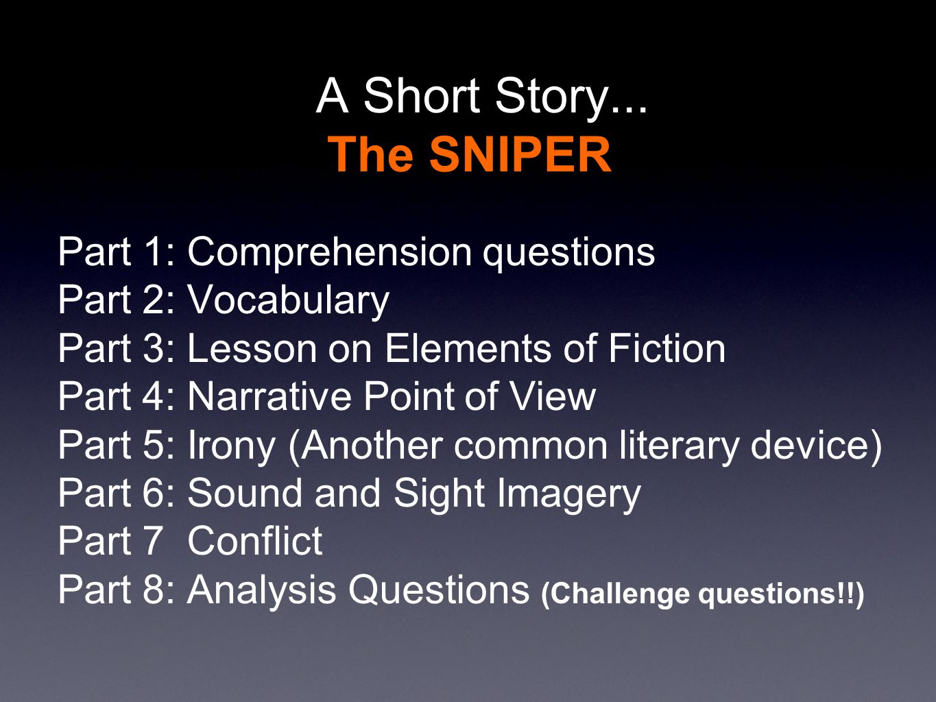 the sniper short story essay A comparison of two short stories essaysthe two short stories used in this comparison are  a jury of her peers by susan glaspell and the sniper by.