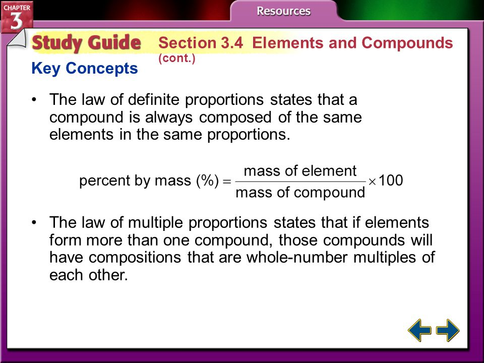 Study Guide 4 Section 3.4 Elements and Compounds Key Concepts Elements cannot be broken down into simpler substances.