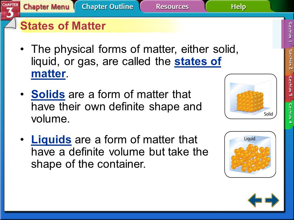 Section 3-1 Substances Matter is anything that has mass and takes up space.