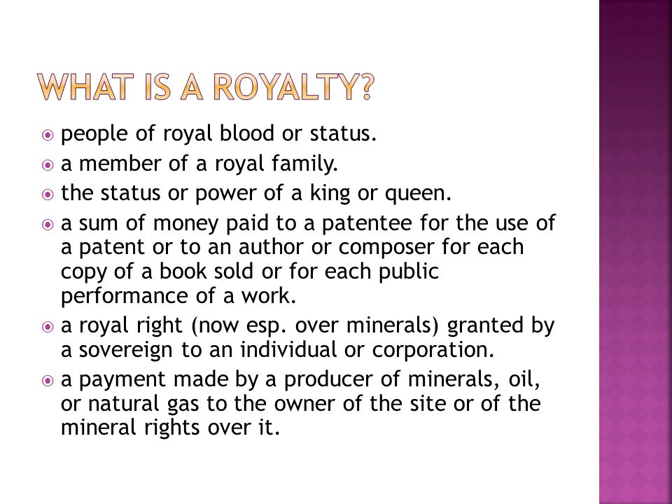  people of royal blood or status.  a member of a royal family.