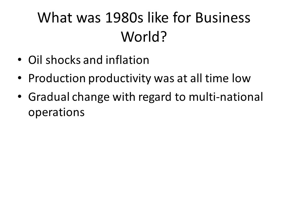 What was 1980s like for Business World.