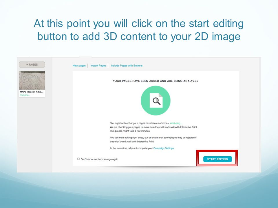 At this point you will click on the start editing button to add 3D content to your 2D image