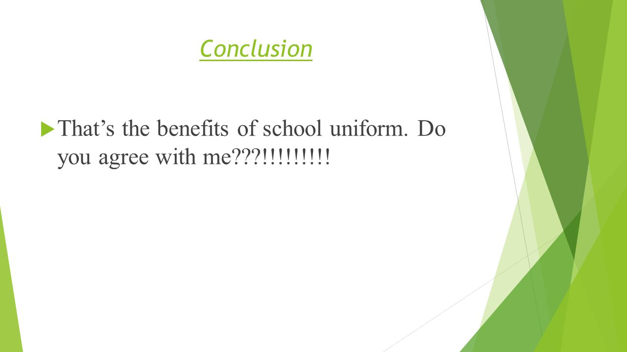 school uniforms by abdulaziz al halmi b hook students 9 conclusion 61557 that s the benefits of school uniform do you agree me