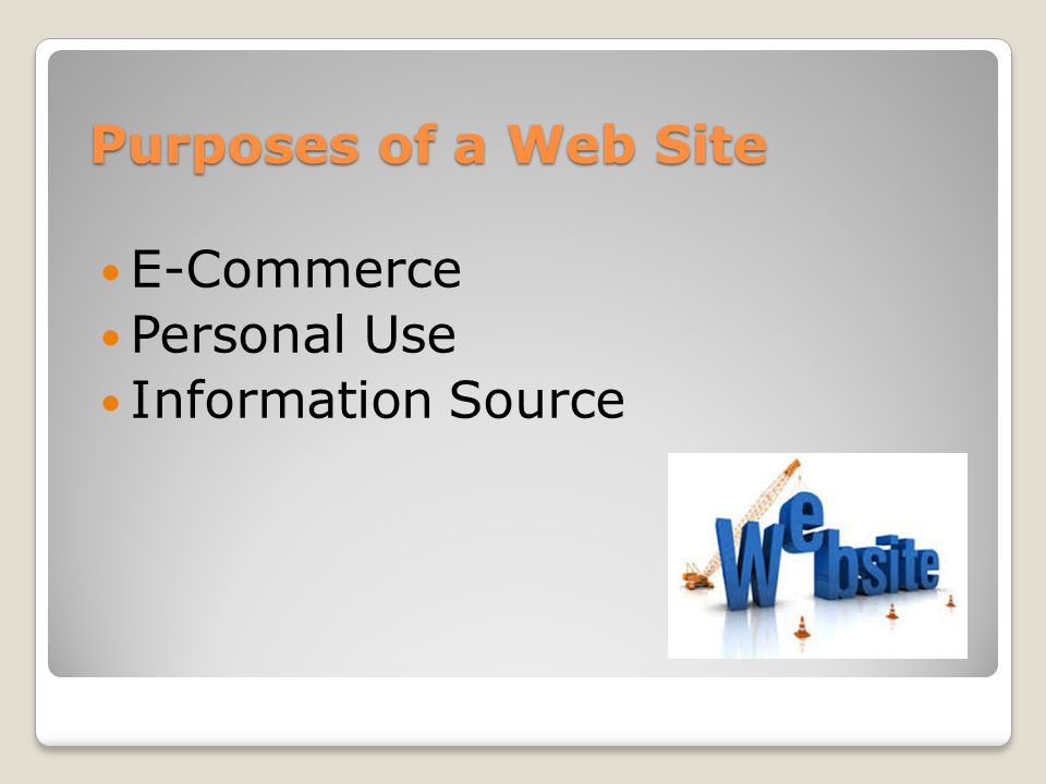 Purposes of a Web Site E-Commerce Personal Use Information Source
