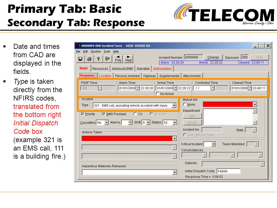 Primary Tab: Basic Secondary Tab: Response  Date and times from CAD are displayed in the fields.