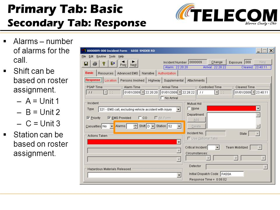 Primary Tab: Basic Secondary Tab: Response  Alarms – number of alarms for the call.