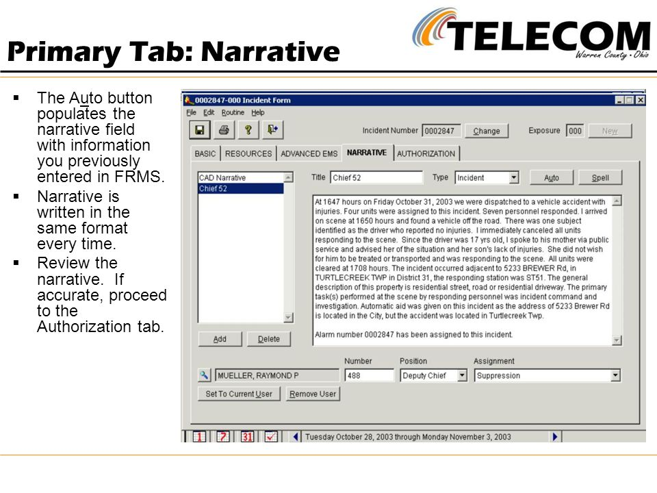  The Auto button populates the narrative field with information you previously entered in FRMS.