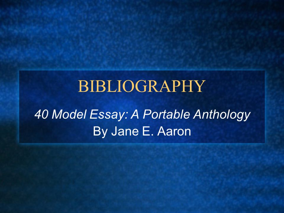 40 model essays portable anthology jane aaron 40 model essays: a portable anthology view larger image by: jane e aaron sign up now already a member log in you must be.