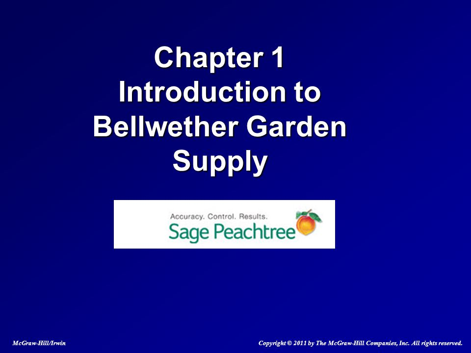 Lovely Chapter 1 Introduction To Bellwether Garden Supply McGraw Hill/Irwin  Copyright © 2011 By