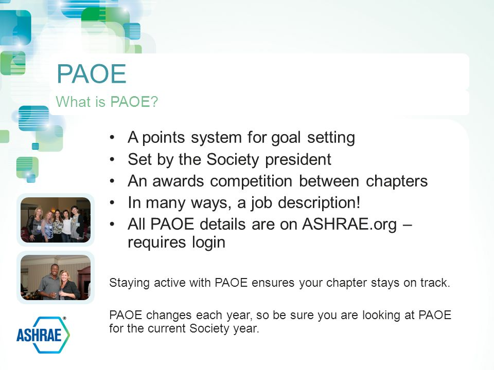 A points system for goal setting Set by the Society president An awards competition between chapters In many ways, a job description.