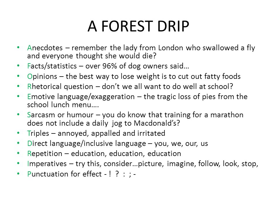 A FOREST DRIP Anecdotes – remember the lady from London who swallowed a fly and everyone thought she would die.