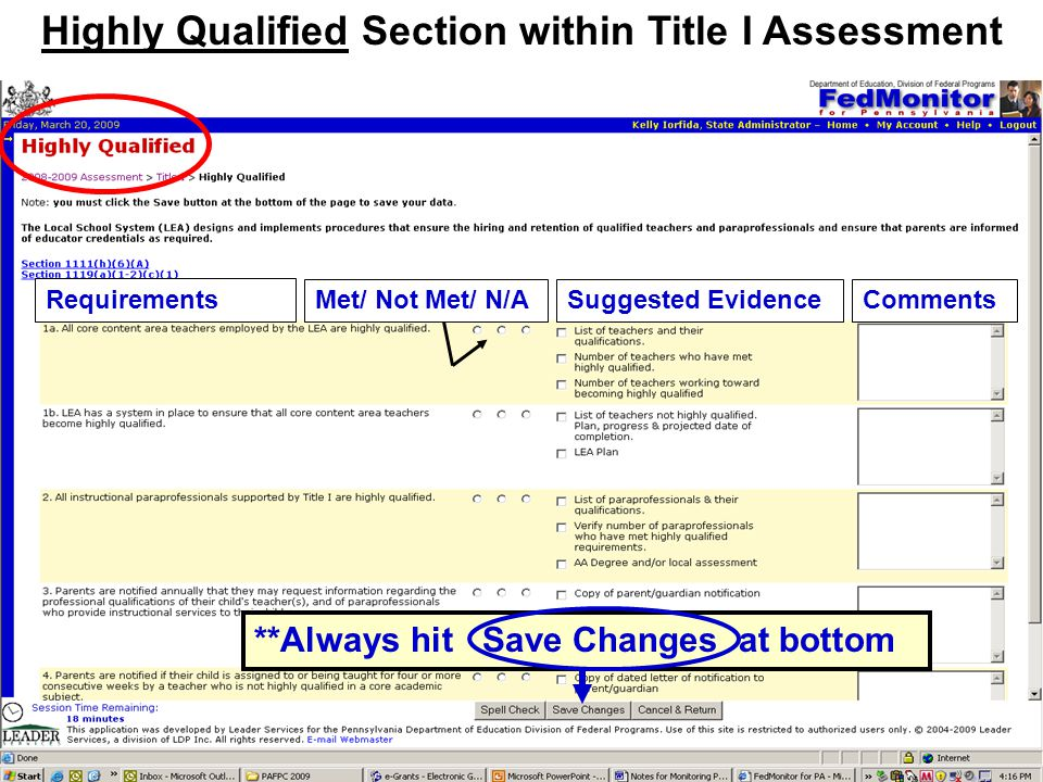 Highly Qualified Section within Title I Assessment Requirements Met/ Not Met/ N/ASuggested EvidenceComments **Always hit Save Changes at bottom
