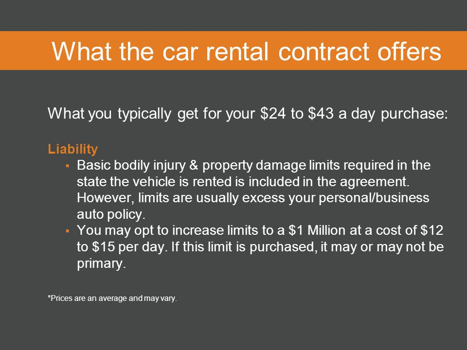Purchasing car rental coverage what the rental contract offers what the car rental contract offers what you typically get for your 24 to 43 a platinumwayz