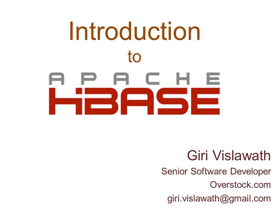 2 Introduction To Giri Vislawath Senior Software Developer Overstock.com  Giri.vislawath@gmail.com