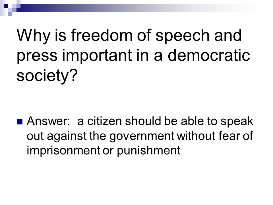 Reasons why free speech is important for a democracy?