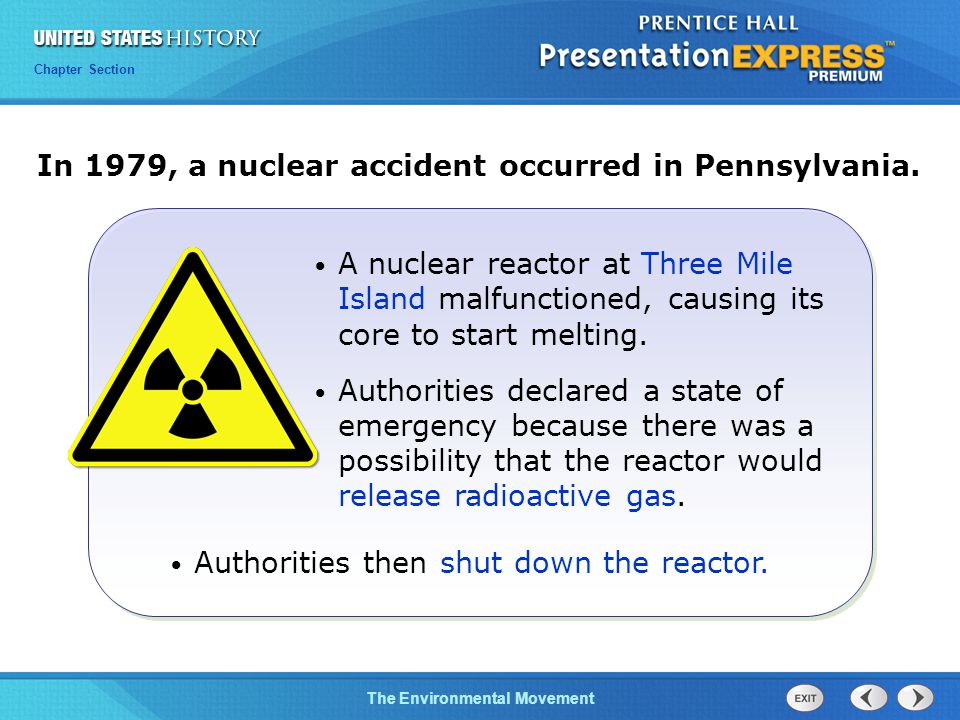 Chapter 25 Section 1 The Cold War Begins Chapter Section The Environmental Movement In 1979, a nuclear accident occurred in Pennsylvania.