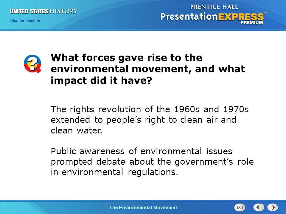Chapter 25 Section 1 The Cold War Begins Chapter Section The Environmental Movement What forces gave rise to the environmental movement, and what impact did it have.