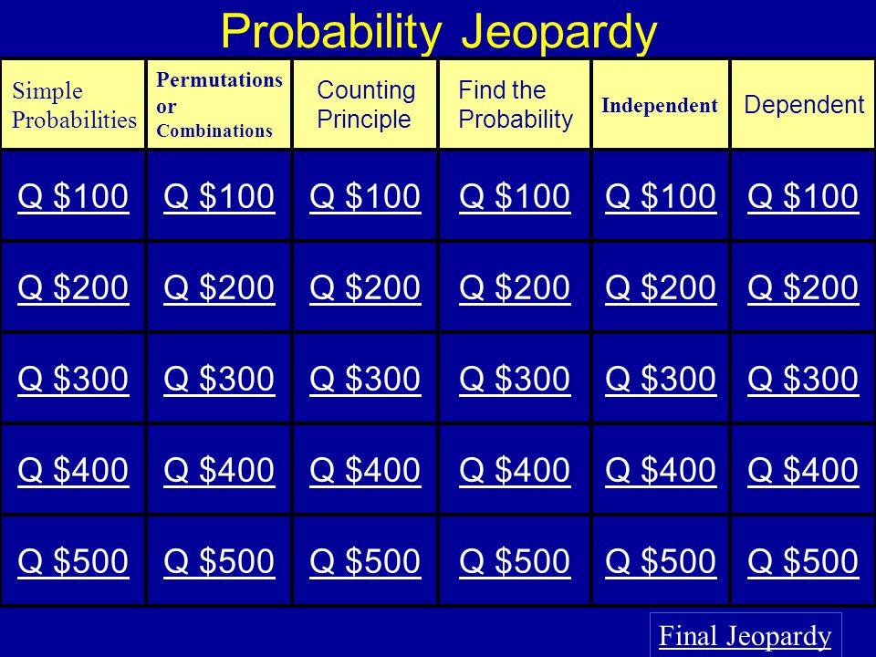 Probability Jeopardy Final Jeopardy Simple Probabilities ...